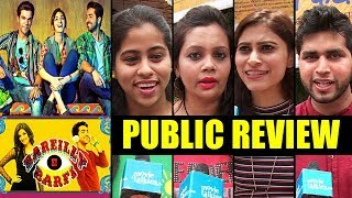 Bareilly Ki Barfi Movie Review | Public Review | Kriti Sanon,Ayushmann Khurrana,Rajkummar Rao