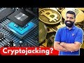 Cryptojacking? - Mining Cryptocurrency - Bitcoin, Monero Mining in Browser