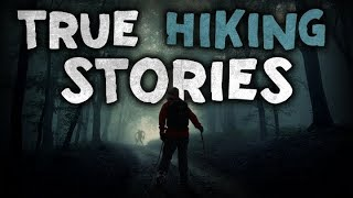 8 True Scary Hiking / Backpacking Horror Stories