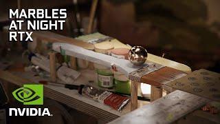 NVIDIA Marbles at Night | RTX Demo