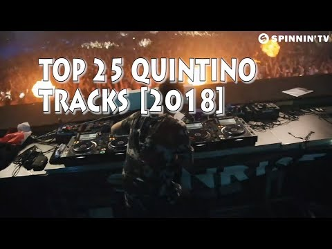[Top 25] Best Quintino Tracks [2018]