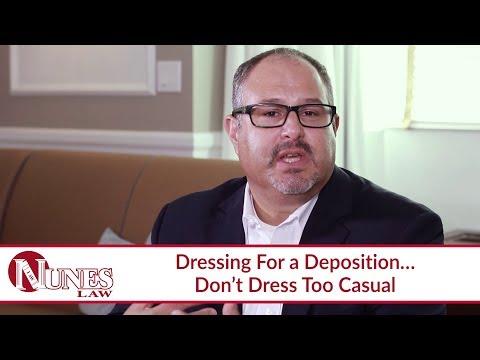 How Should I Dress for My Deposition? - Attorney Frank Nunes explains