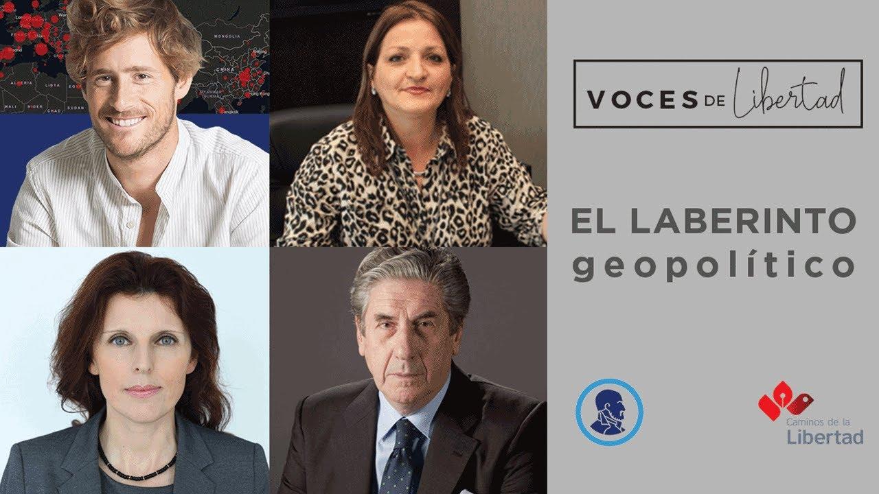 Voces de libertad: El laberinto geopolítico