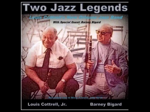 Jazz Me Blues Louis Cottrell Jazz Band With Special Guest Barney Bigard