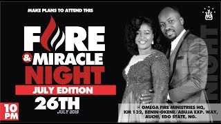 July Fire and Miracle Night 2019 Live (26th July, 2019) with Apostle Johnson Suleman