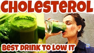 What is the BEST DRINK to LOWER CHOLESTEROL? LOWER Your CHOLESTEROL NATURALLY By Drink this DRINK!