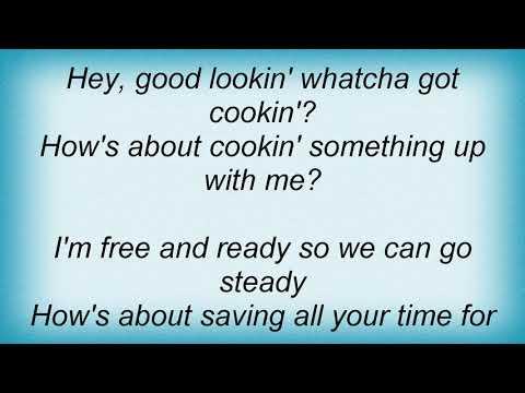 Hank Williams - Hey, Good Lookin'! Lyrics