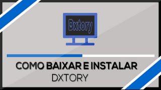Como baixar, instalar e crackear Dxtory ( Atualizado 2017/2018 )