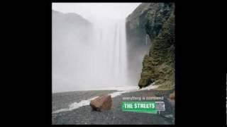 The Streets - I Love You More Than You Like Me
