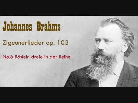 Brahms op 103 no 6 Röslein dreie in der Reihe