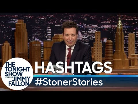 Hashtags: StonerStories