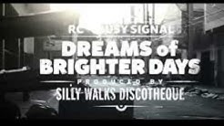 Download busy signal rc dreams of brighter days mp3 free and mp4