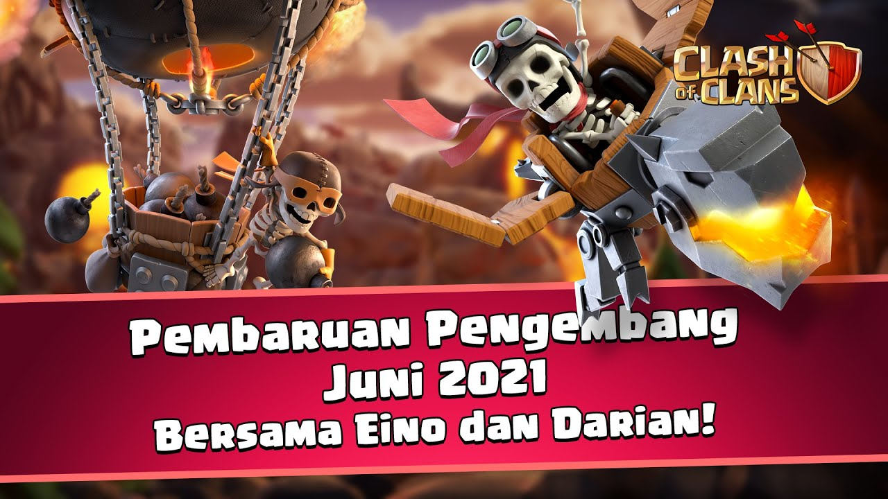 Pembaruan Pengembang Juni 2021 - Clash of Clans