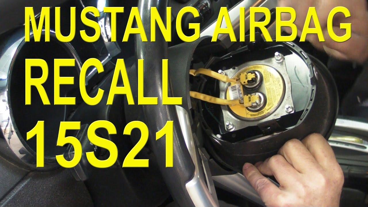 Mustang drivers air bag recall 15s21