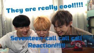 SEVENTEEN(세븐틴) CALL CALL CALL MV REACTION Eng Sub[PODTV Third episode]