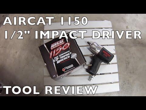 "Tool Review - Aircat 1150 1/2"" Impact Driver"