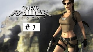 Tomb Raider Legend gameplay Full Game walkthrough part 1 XBOX 360 PS 3 PC