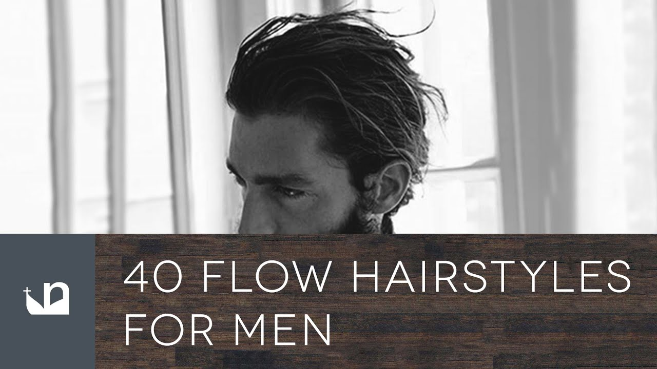 40 Flow Hairstyles For Men   YouTube