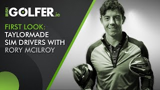 Rory McIlroy first look at TaylorMade SIM Drivers