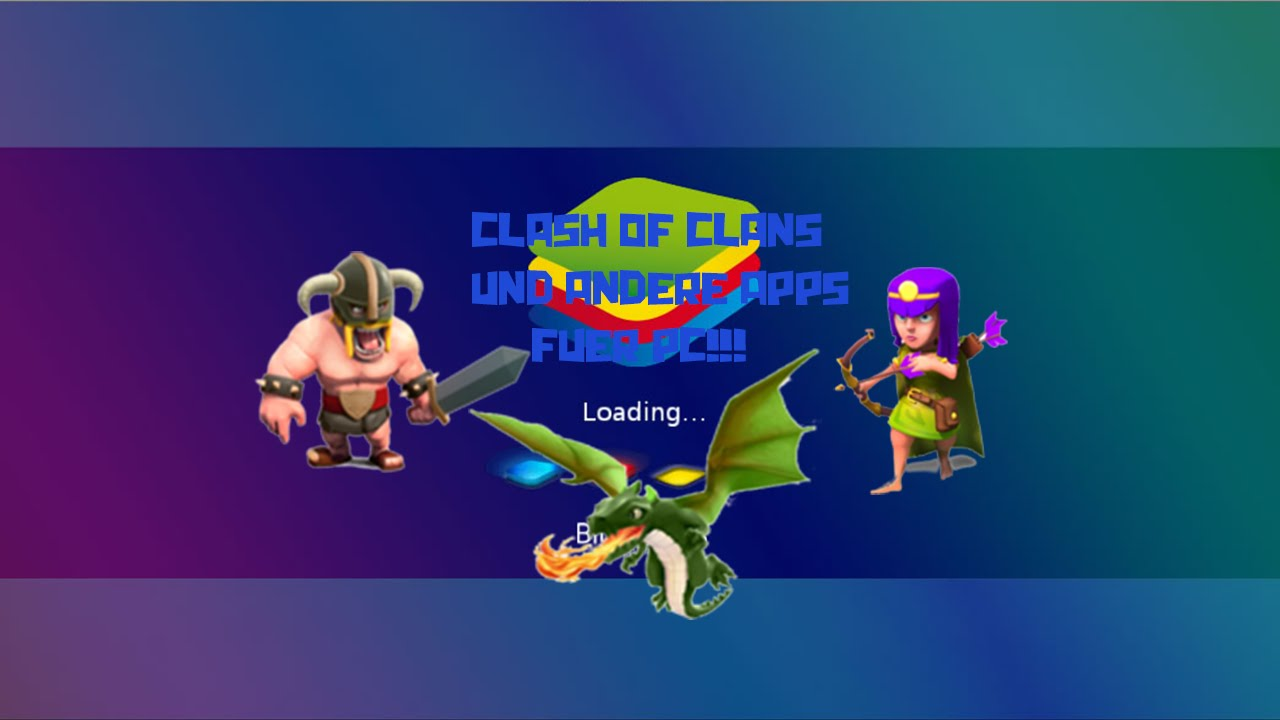 Clash Of Clans Pc Ohne Bluestacks