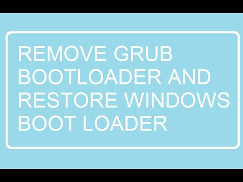 How to remove GRUB Bootloader after deleting Linux