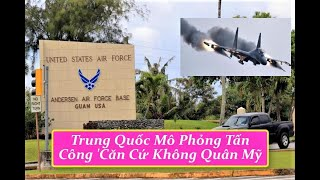 Trung Quốc Mô Phỏng Tấn Công 'Căn Cứ Không Quân Mỹ |  Tin Tức Mới.