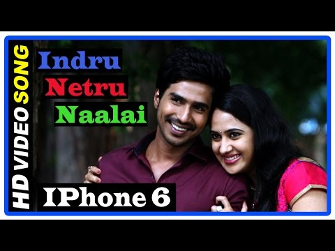 Indru Netru Naalai Tamil Movie | Title Credits | Song | IPhone 6 Nee Yendral Song | Vishnu | Mia