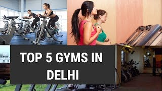 TOP 5 GYMS IN DELHI NCR