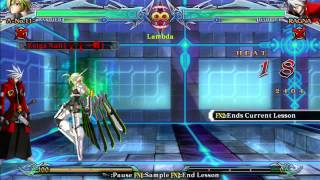 Blazblue ChronoPhantasma Extend: Tutorial Lambda-11