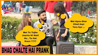 Bhag Chalte Hai Prank | THF 2.0 | Simran Verma | Pranks In India