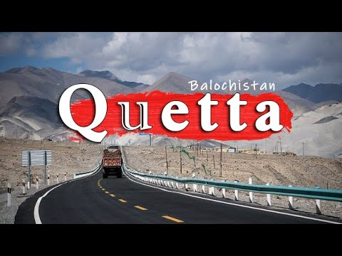 Quetta Balochistan Travel Guide & VLOG 2017