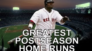 MLB: Greatest Postseason Home Runs