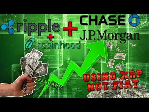 RIPPLE / XRP   Partnership with JP-Morgan Chase Using XRP With Evidence   Robinhood offers Ripple