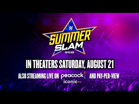 SummerSlam to air live in theaters for first-time ever