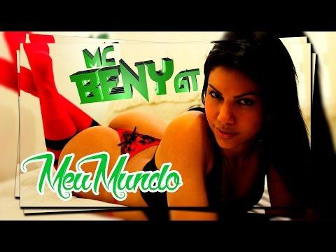 Mc Beny GT - Meu Mundo ( Web Clipe Oficial )