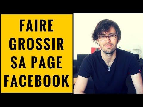 FAIRE GROSSIR SA PAGE FACEBOOK | 7 ASTUCES