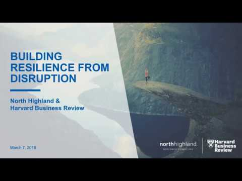[Webinar] Building Resilience From Disruption - Harvard Business Review and North Highland