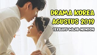 Video 6 DRAMA KOREA AGUSTUS 2019 TERBARU WAJIB NONTON download MP3, 3GP, MP4, WEBM, AVI, FLV November 2019