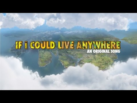If I Could Live Anywhere (Feat. DaWillstanator) - An Original Song