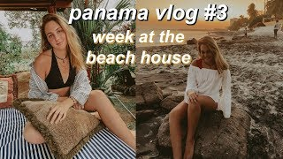 a weekend in my life at the beach house! panama vlog