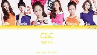 CLC - Refresh