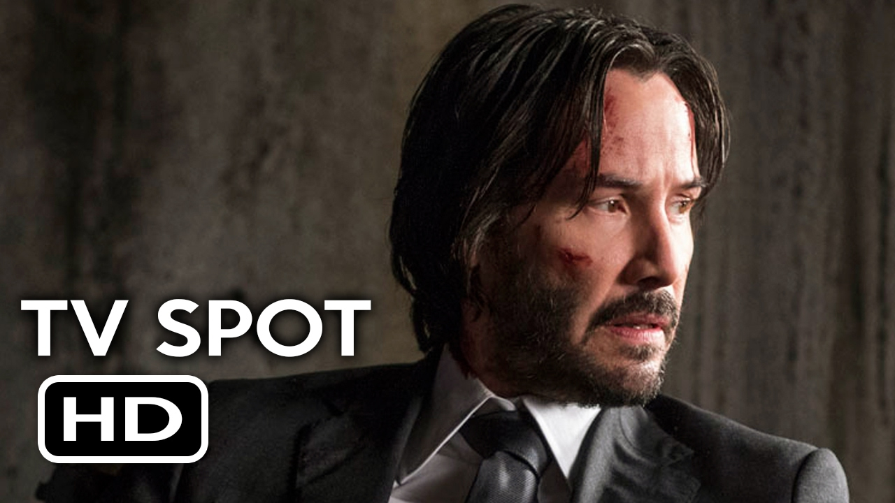 John Wick Chapter 2 Tv Spot 7 Get Some Action 2017