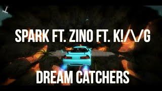 Gambar cover [DM]SparK ft. Zino Ft. K!/\/G - Dream Catchers
