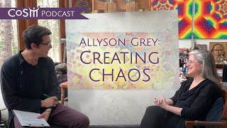 Allyson Grey on Creating Chaos