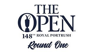 The Open 2019 - Round One
