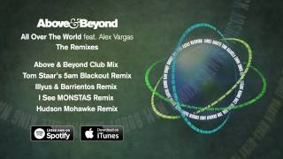 "Above & Beyond ""All Over The World"" Remix Sampler (Out Now)"