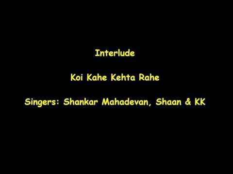 Koi Kahe Kehta Rahe Karaoke