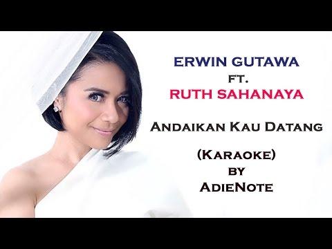 Ruth Sahanaya  Andaikan Kau Datang Kembali Karaoke