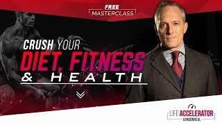 MASTER YOUR DIET & FITNESS IN 2019 - Free Masterclass - London Real Academy