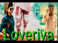 Loveriya - youtube